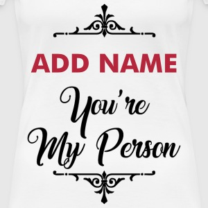 add name person1.png T-Shirts - Women's Premium T-Shirt