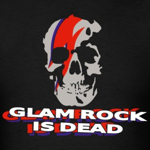 Glam Rock is dead BS T-Shirts - Men's T-Shirt