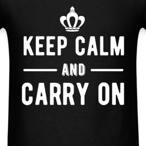 Keep Calm - Keep calm and carry on - Men's T-Shirt