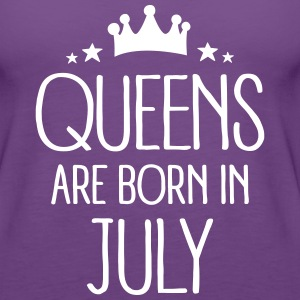 Queens Are Born In July Tanks - Women's Premium Tank Top