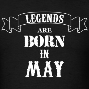Legends Are Born In May - Men's T-Shirt