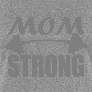 MOM STRONG T-Shirts - Women's Premium T-Shirt