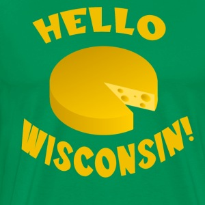 Hello Wisconsin!  T-Shirts - Men's Premium T-Shirt