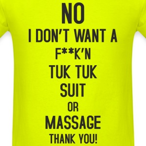 No Tuk Tuk Suit or Massag T-Shirts - Men's T-Shirt