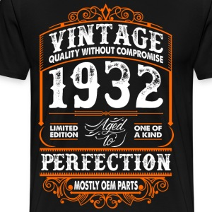Vintage 1932 Perfection Mostly OEM Parts T-Shirts - Men's Premium T-Shirt
