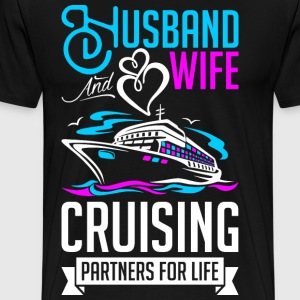 Husband And Wife Cruising Partners For Life T-Shirts - Men's Premium T-Shirt