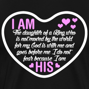 I Am The Daughter Of A King T-Shirts - Men's Premium T-Shirt