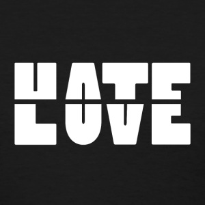 Hate Love T-Shirts - Women's T-Shirt