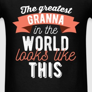 Granna - The greatest granna in the world looks li - Men's T-Shirt
