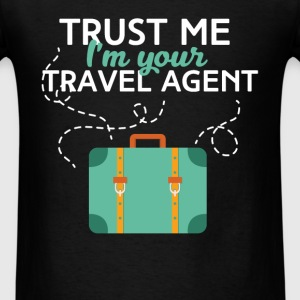 Travel agent - Trust me I'm your travel agent - Men's T-Shirt