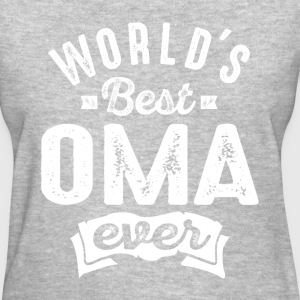 World's Best Oma Ever - Women's T-Shirt