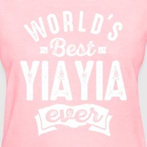 World's Best Yia Yia Ever - Women's T-Shirt