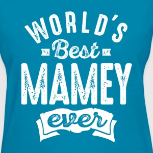 World's Best Mamey Ever - Women's T-Shirt