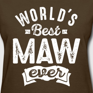 World's Best Maw Ever - Women's T-Shirt