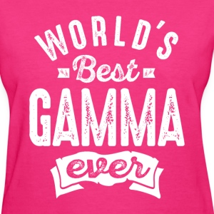 World's Best Gamma Ever - Women's T-Shirt