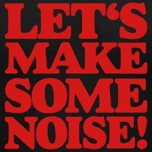 LET'S MAKE SOME NOISE! V-Neck T-Shirt - Women's V-Neck T-Shirt
