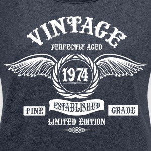 Vintage Perfectly Aged 1974 T-Shirts - Women´s Roll Cuff T-Shirt