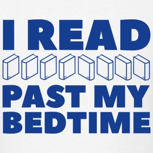 I Read Past My Bedtime - Men's T-Shirt