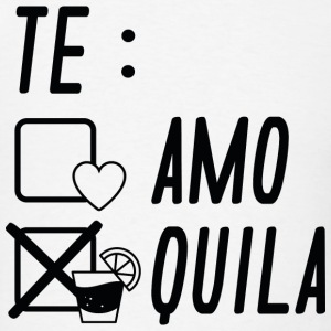 Te AmoTe Quila - Men's T-Shirt