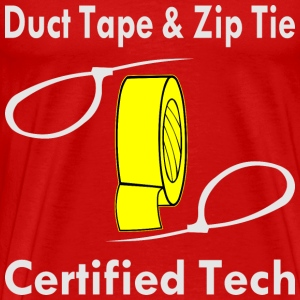 Duct Tape & Zip Tie Certified Tech  - Men's Premium T-Shirt