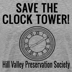 Save The Clock Tower! T-Shirts - Men's Premium T-Shirt