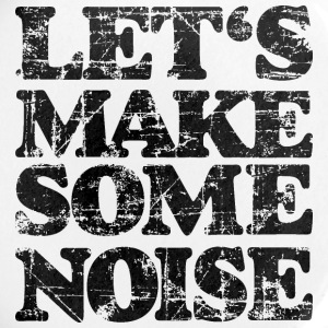 LET'S MAKE SOME NOISE (Vintage/Black) Buttons - Large Buttons