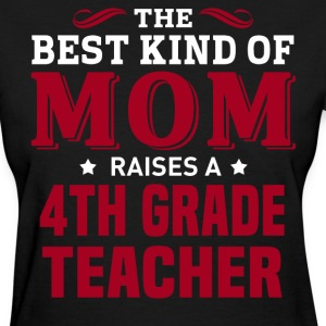4th Grade Teacher MOM - Women's T-Shirt