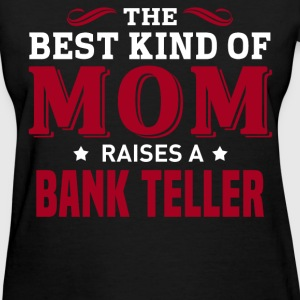 Bank Teller MOM - Women's T-Shirt