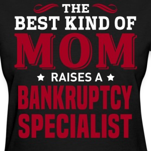 Bankruptcy Specialist MOM - Women's T-Shirt