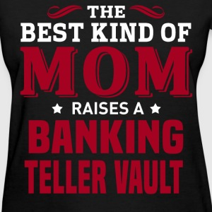 Banking Teller Vault MOM - Women's T-Shirt
