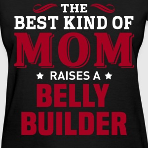 Belly Builder MOM - Women's T-Shirt
