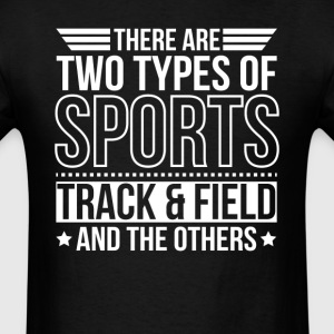 Track and Field There Are 2 Types Of Dogs T-Shirts - Men's T-Shirt