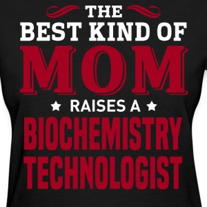 Biochemistry Technologist MOM - Women's T-Shirt