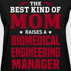 Biomedical Engineering Manager MOM - Women's T-Shirt
