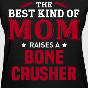 Bone Crusher MOM - Women's T-Shirt