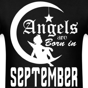 Angels are Born in September - Men's T-Shirt