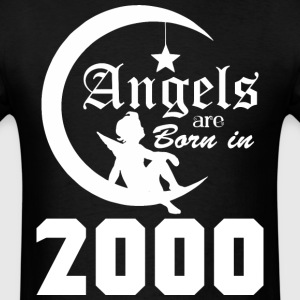Angels are Born in 2000 - Men's T-Shirt
