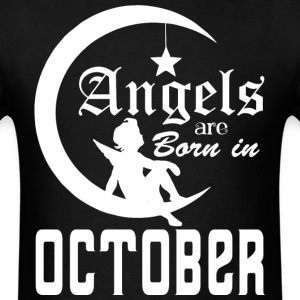 Angels are Born in October - Men's T-Shirt