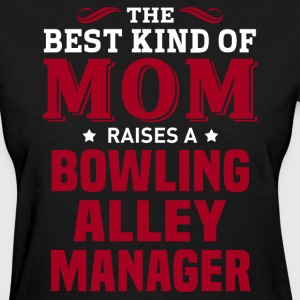 Bowling Alley Manager MOM - Women's T-Shirt