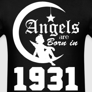 Angels are Born in 1931 - Men's T-Shirt