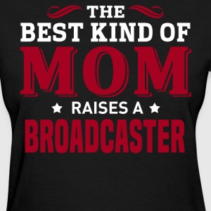 Broadcaster MOM - Women's T-Shirt