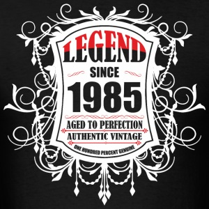 Legend since 1985 Aged to Perfection Authentic Vin - Men's T-Shirt