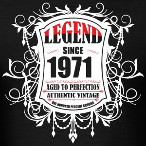 Legend since 1971 Aged to Perfection Authentic Vin - Men's T-Shirt