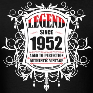 Legend since 1952 Aged to Perfection Authentic Vin - Men's T-Shirt