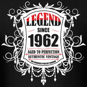Legend since 1962 Aged to Perfection Authentic Vin - Men's T-Shirt