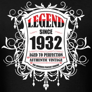 Legend since 1932 Aged to Perfection Authentic Vin - Men's T-Shirt