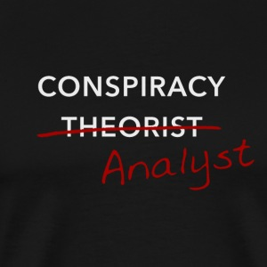 Conspiracy Analyst - Men's Premium T-Shirt