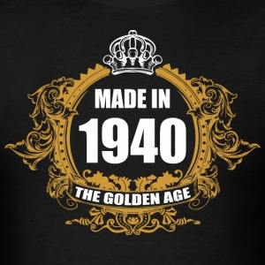 Made in 1940 The Golden Age - Men's T-Shirt