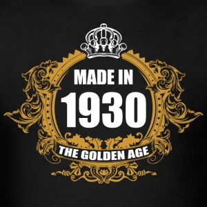 Made in 1930 The Golden Age - Men's T-Shirt