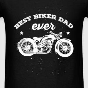 Biker Dad - Best biker dad ever - Men's T-Shirt